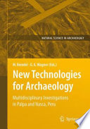 NEW TECHNOLOGIES FOR ARCHAELOGY