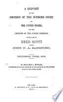 an analysis of the dred scott and sanford case in united states Dred scott decision summary: dred scott was a slave who sought his freedom through the american legal system the 1857 decision by the united states supreme court in the dred scott case denied his plea, determining that no negro, the term then used to describe anyone with african blood, was or could ever be a citizen.